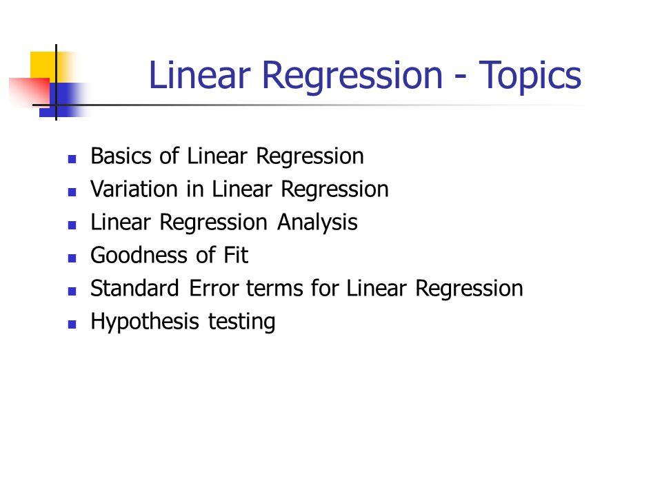 Linear Regression - Topics