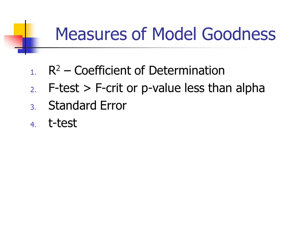 Measures of Model Goodness