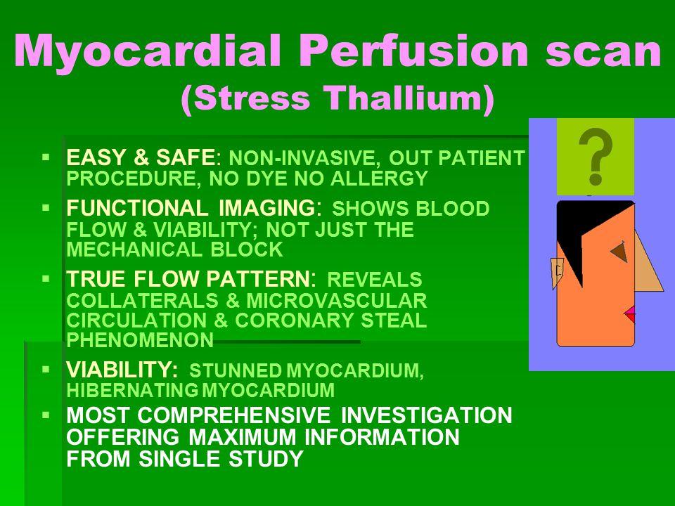 Myocardial Perfusion scan (Stress Thallium)