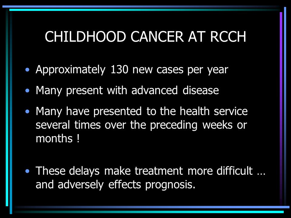 CHILDHOOD CANCER AT RCCH
