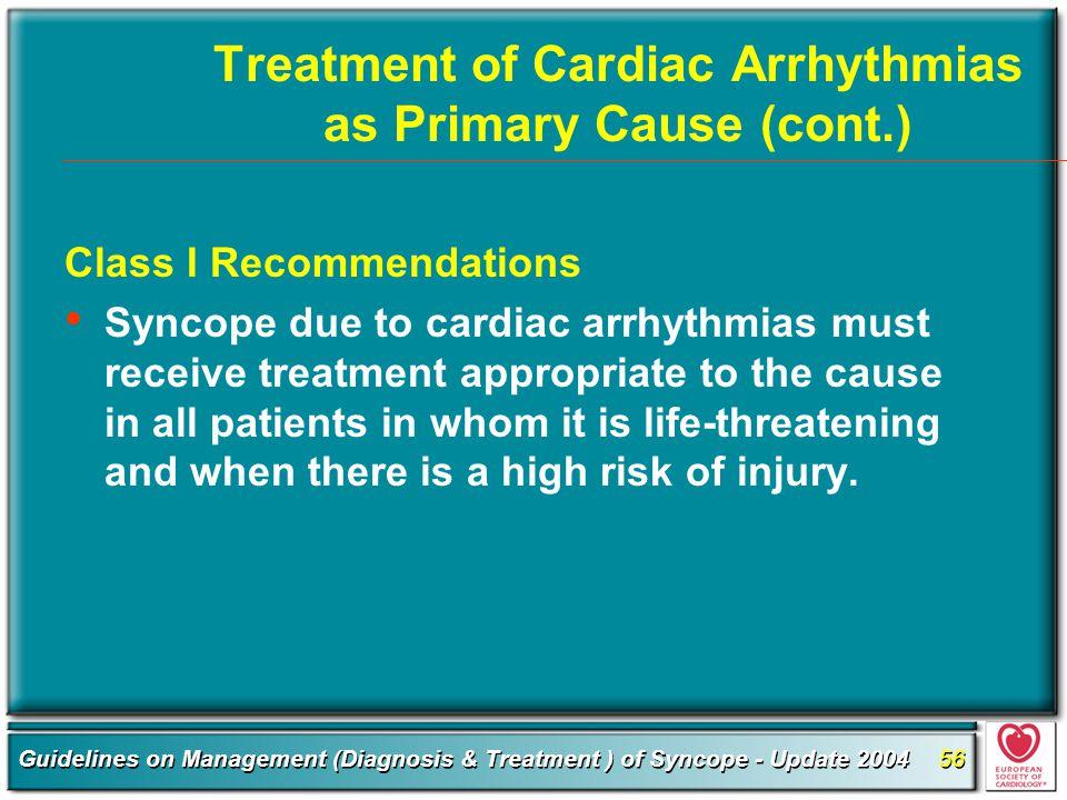 Treatment of Cardiac Arrhythmias as Primary Cause (cont.)