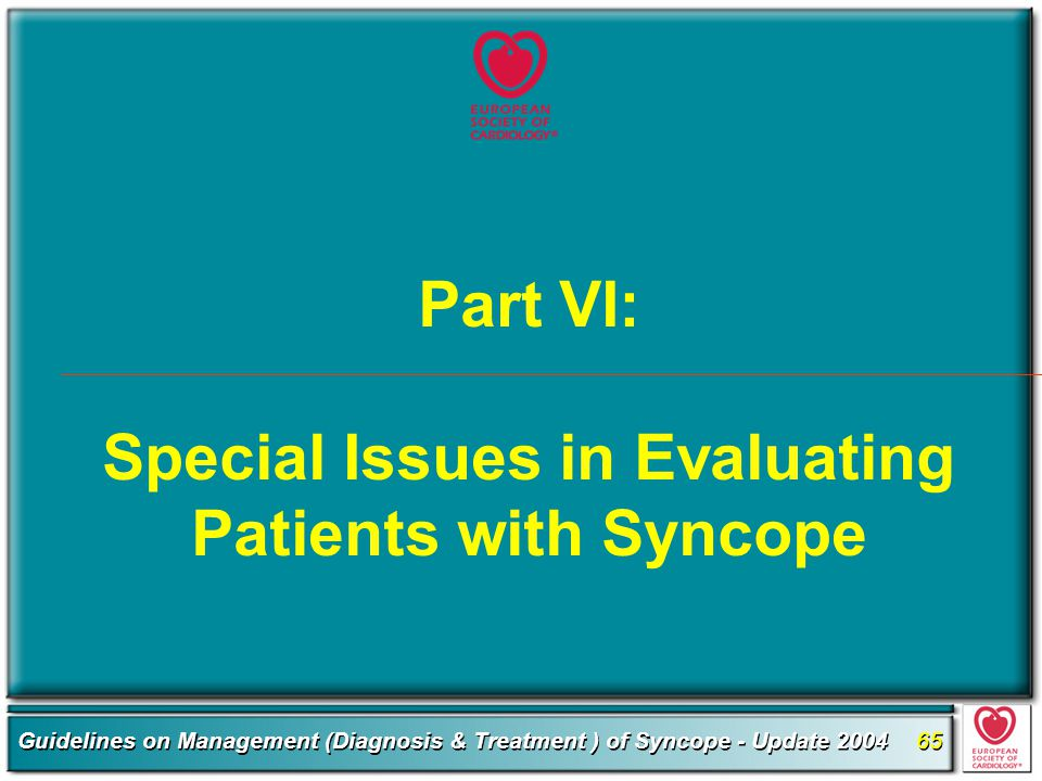 Part VI: Special Issues in Evaluating Patients with Syncope