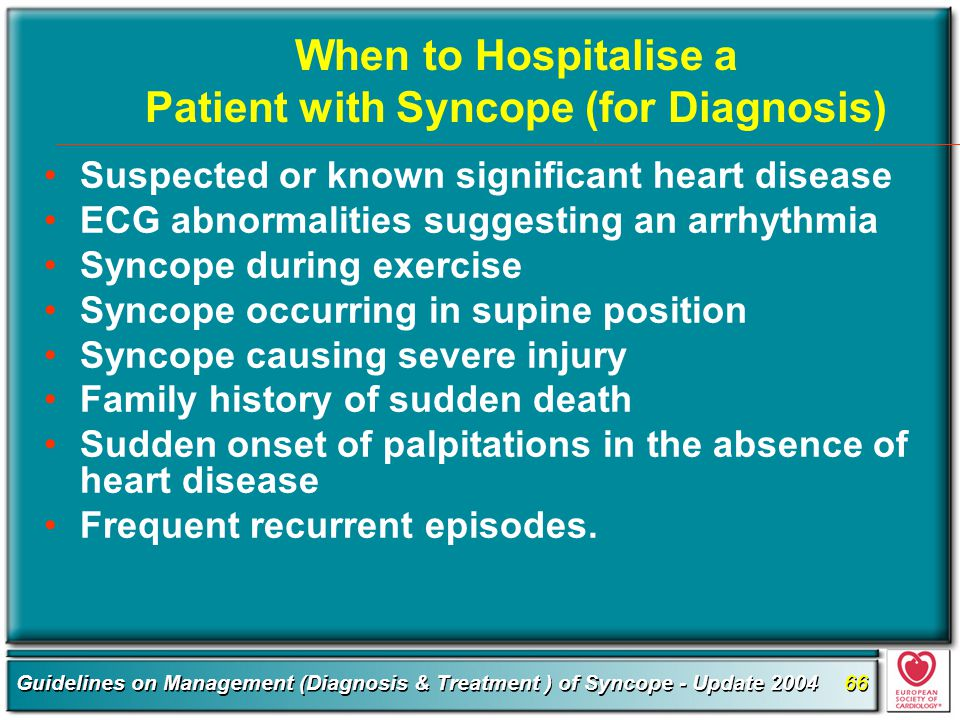 When to Hospitalise a Patient with Syncope (for Diagnosis)