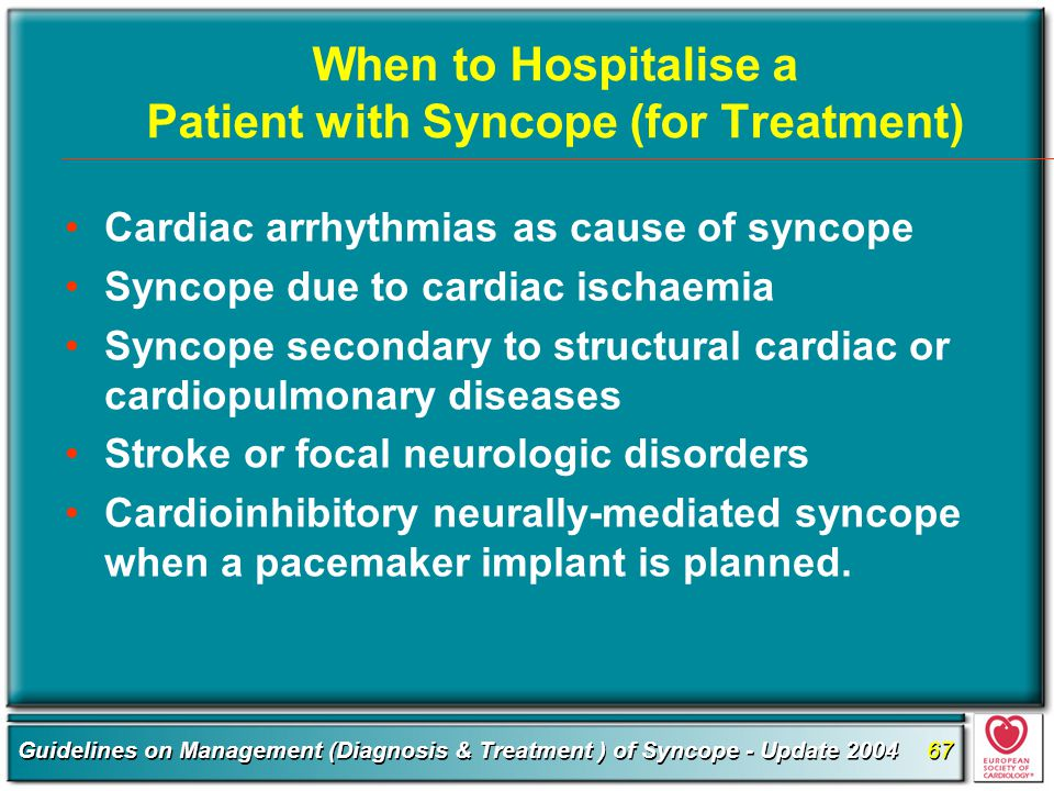 When to Hospitalise a Patient with Syncope (for Treatment)