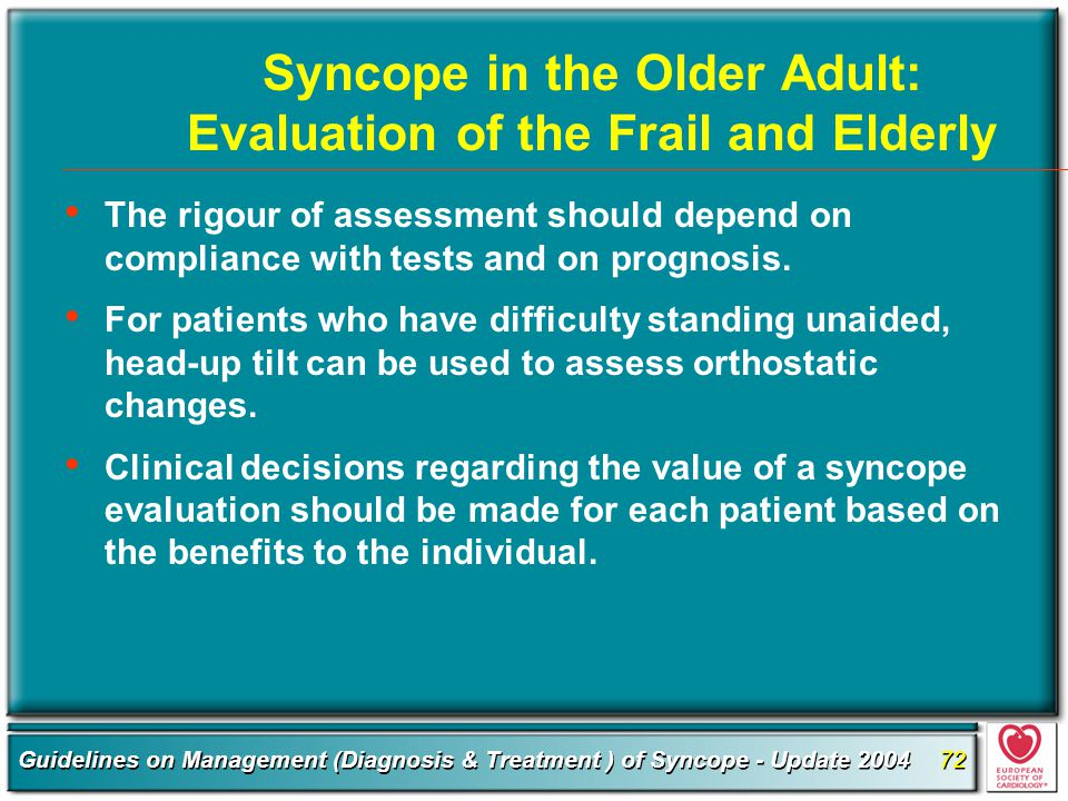 Syncope in the Older Adult: Evaluation of the Frail and Elderly