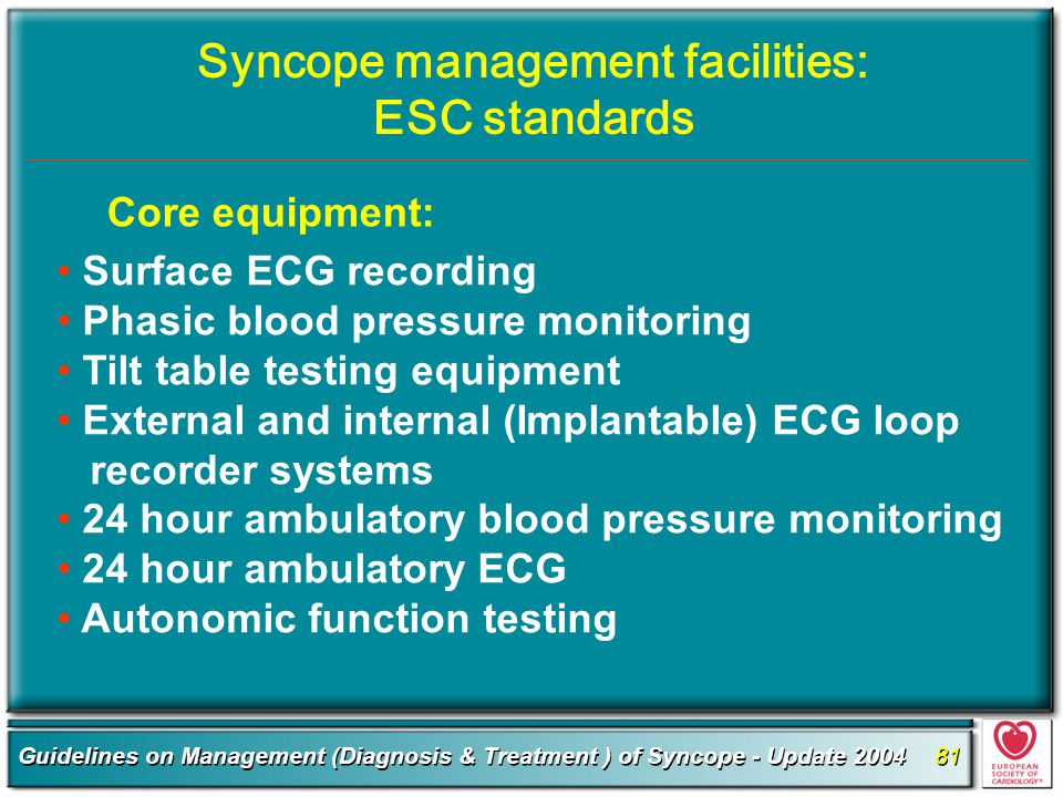 Syncope management facilities: