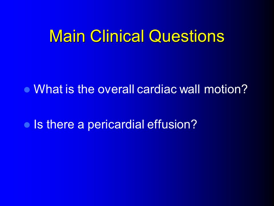 Main Clinical Questions