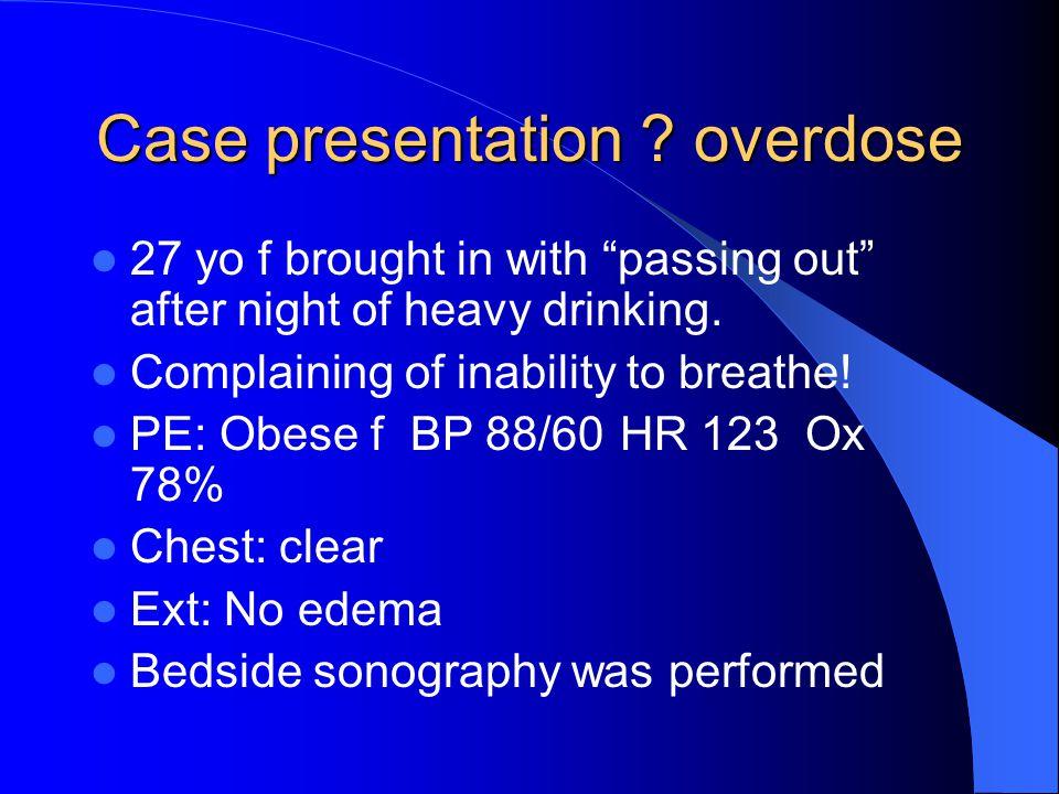 Case presentation overdose