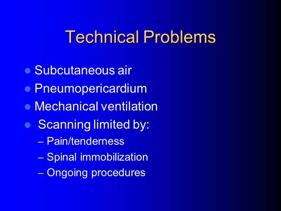 Technical Problems Subcutaneous air Pneumopericardium