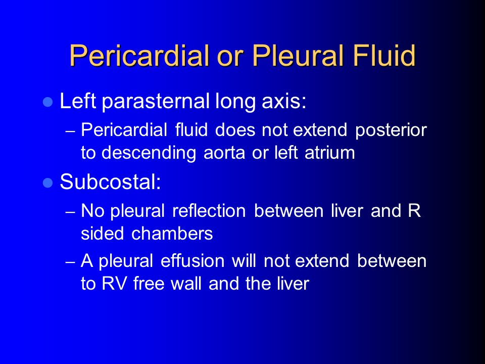 Pericardial or Pleural Fluid