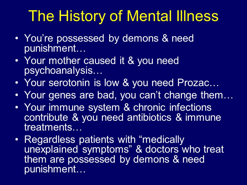 The History of Mental Illness