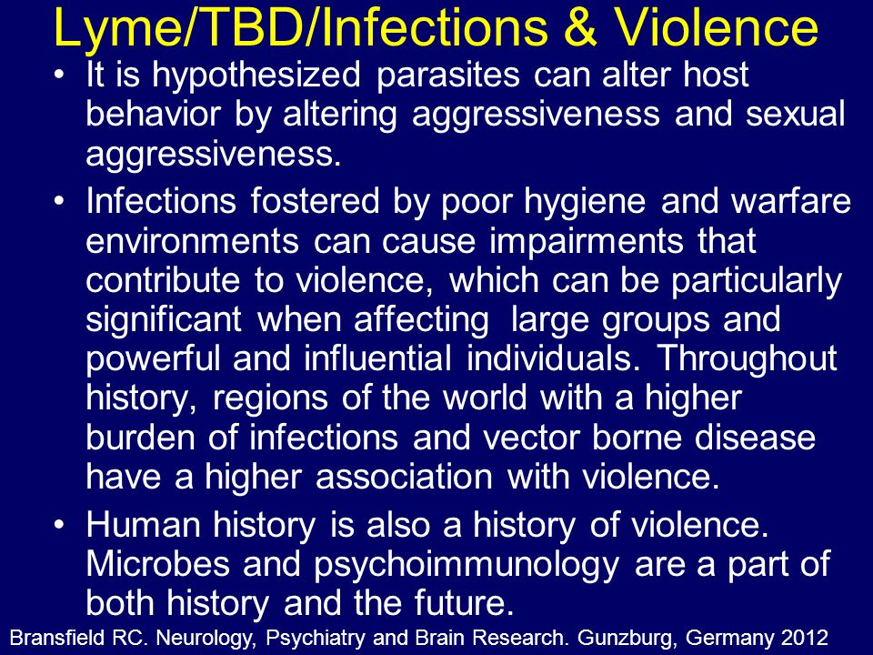 Lyme/TBD/Infections & Violence