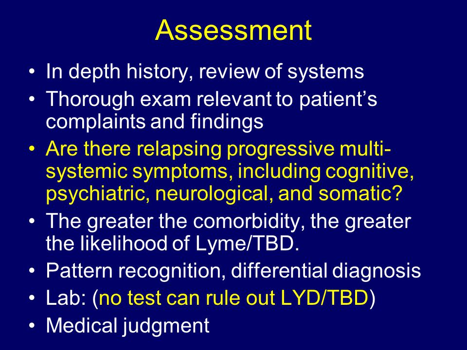 Assessment In depth history, review of systems