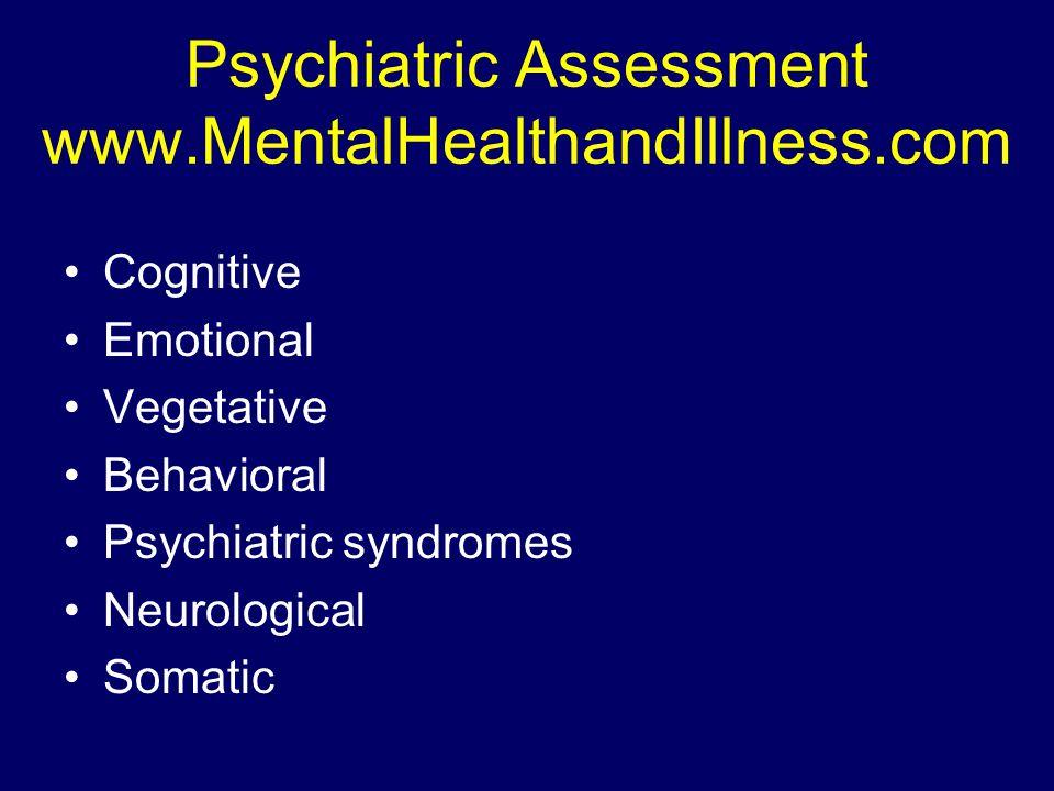 Psychiatric Assessment www.MentalHealthandIllness.com
