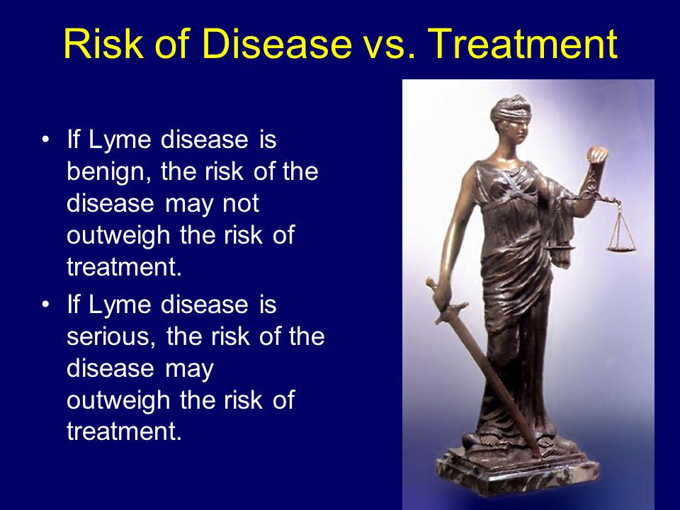 Risk of Disease vs. Treatment