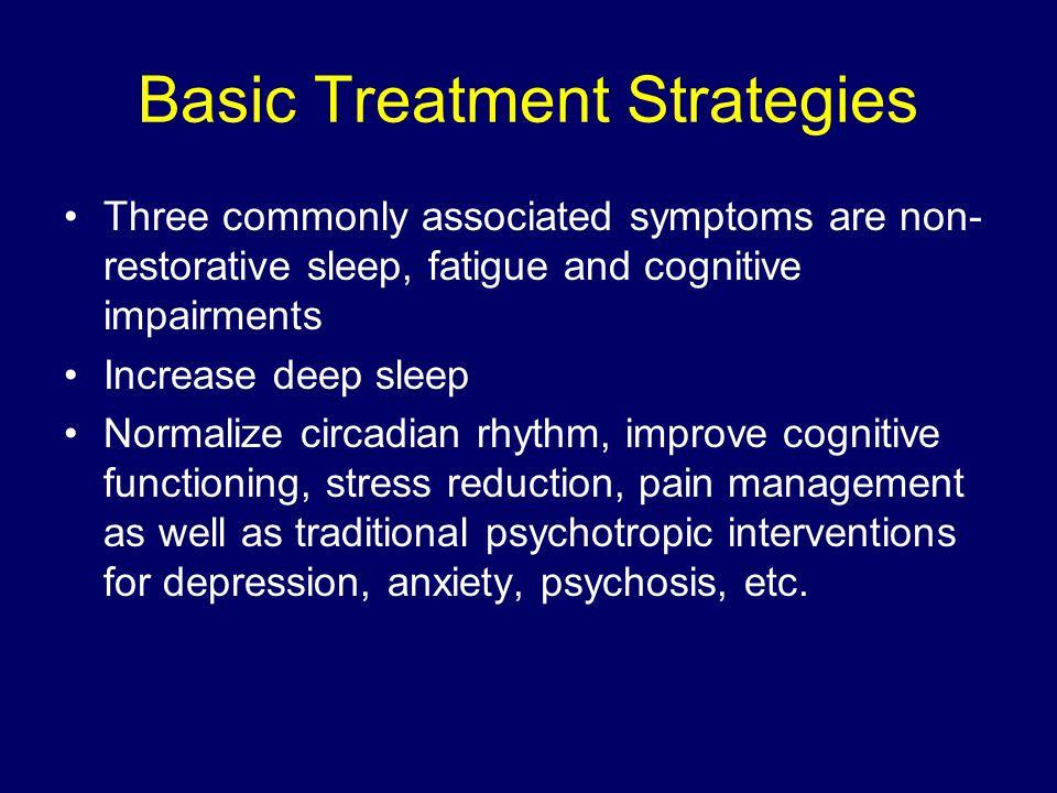 Basic Treatment Strategies