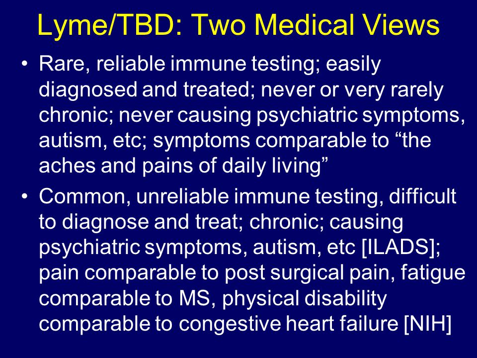 Lyme/TBD: Two Medical Views