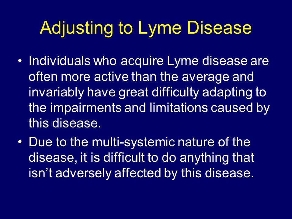 Adjusting to Lyme Disease