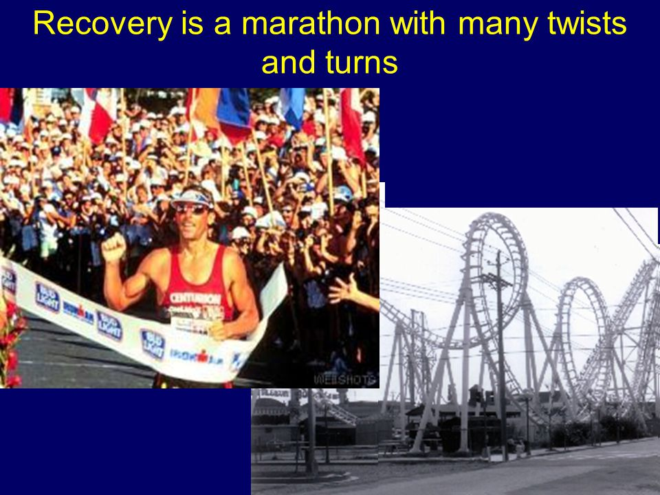 Recovery is a marathon with many twists and turns