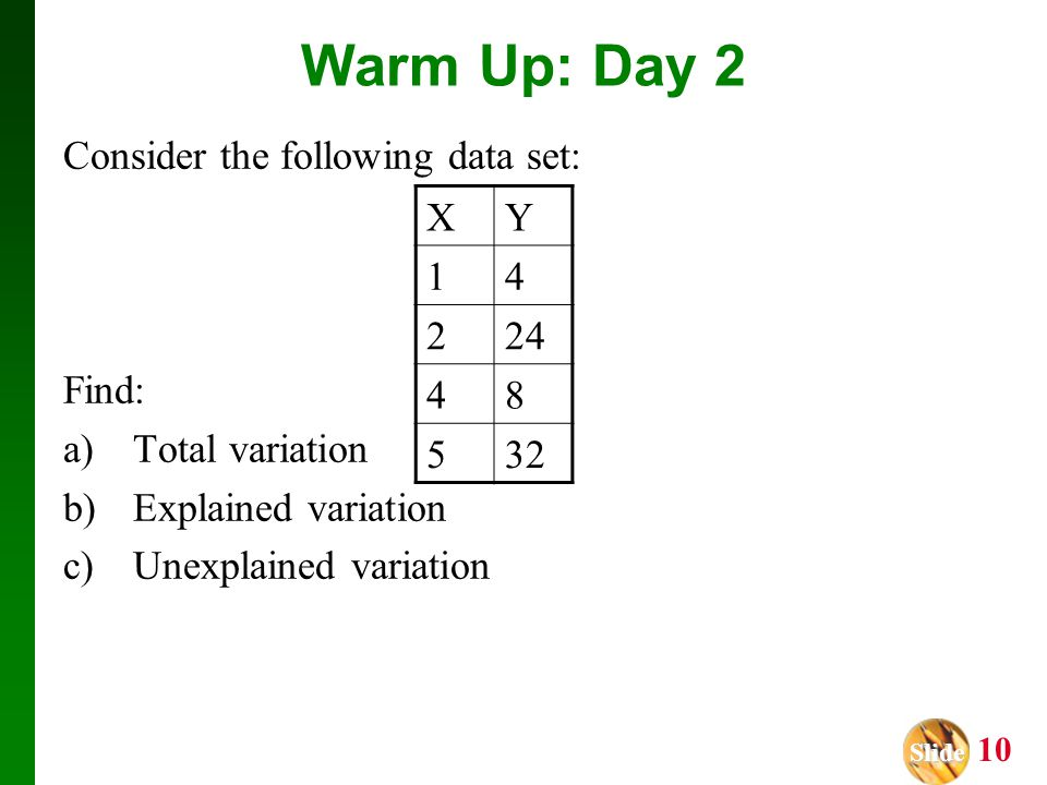 Warm Up: Day 2 Consider the following data set: Find: Total variation