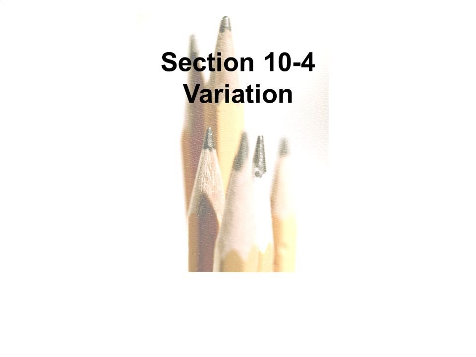 Section 10-4 Variation