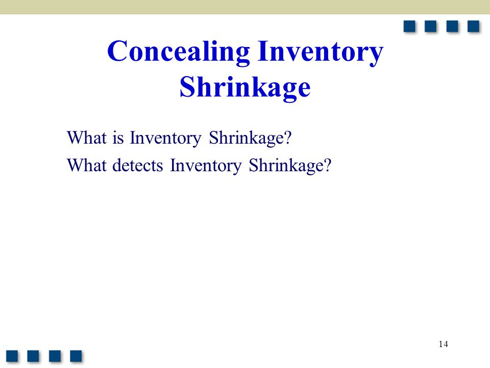 Concealing Inventory Shrinkage