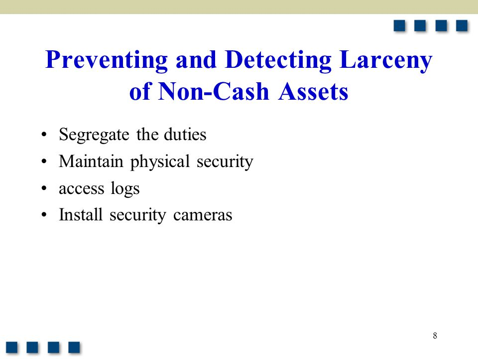 Preventing and Detecting Larceny of Non-Cash Assets