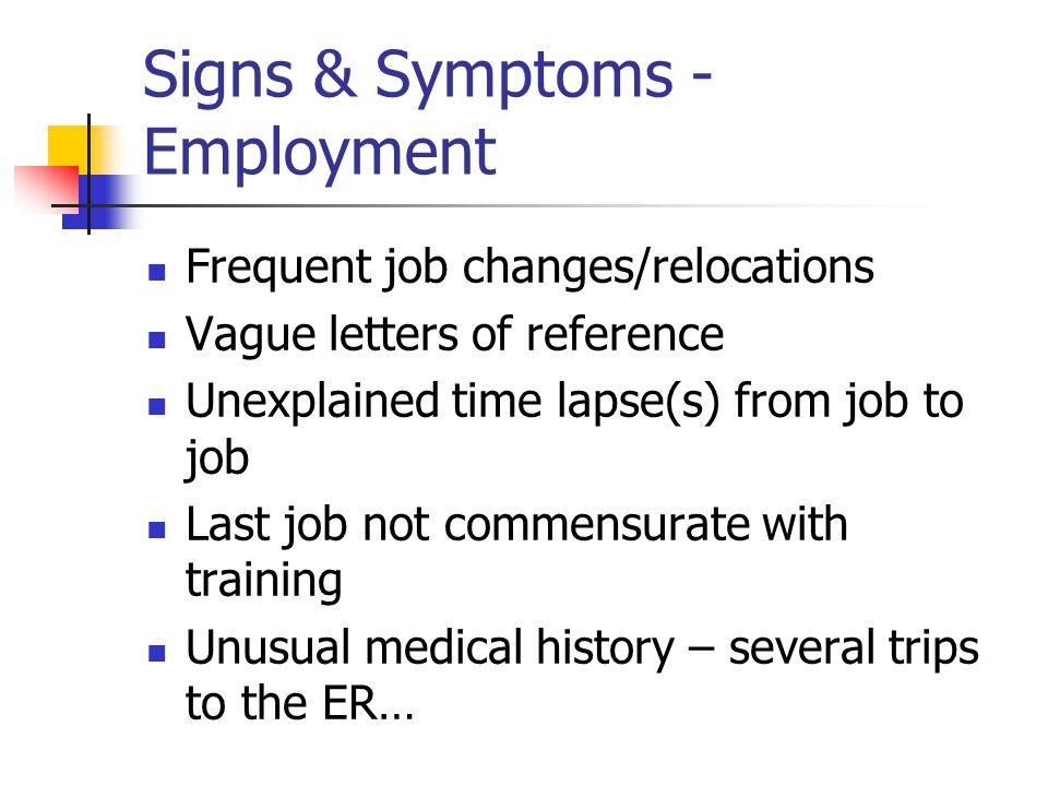 Signs & Symptoms - Employment