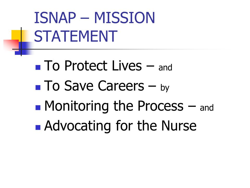 ISNAP – MISSION STATEMENT