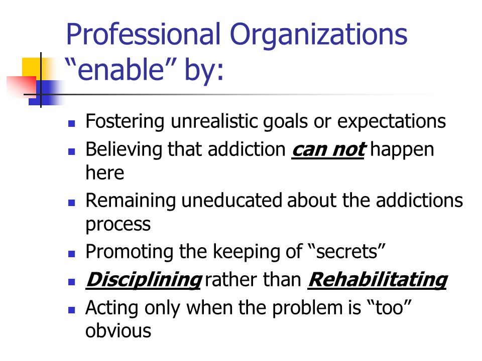 Professional Organizations enable by: