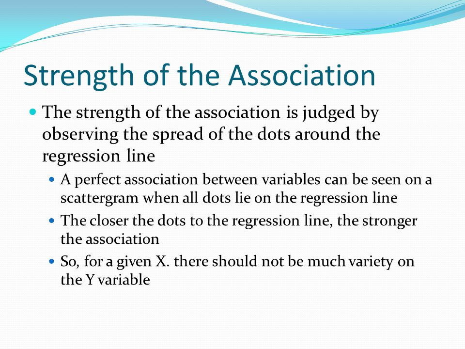 strength of association Get information about the strength of the linear association between our coursera provides universal access to the world's best education.
