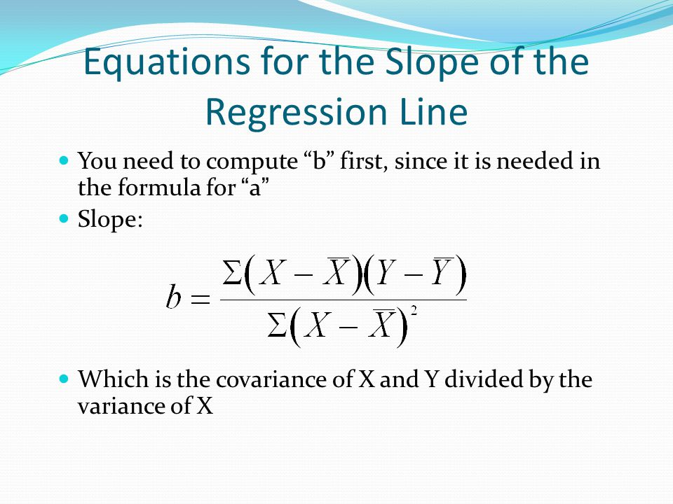 Equations for the Slope of the Regression Line