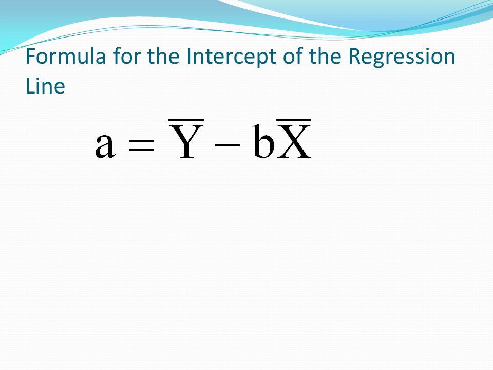 Formula for the Intercept of the Regression Line