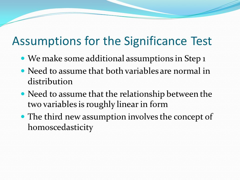 Assumptions for the Significance Test