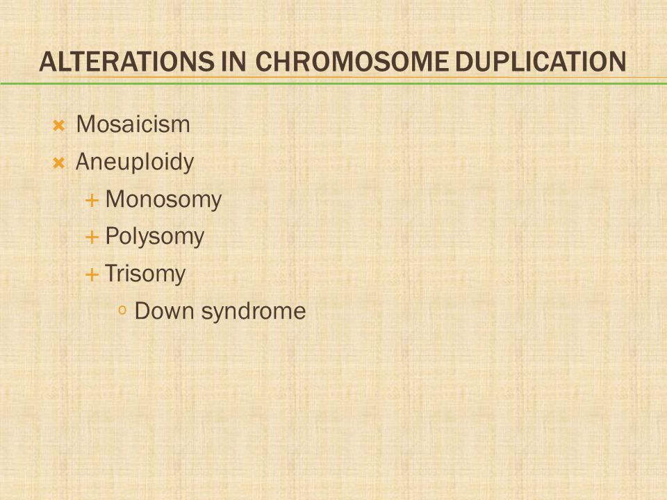 Alterations in Chromosome Duplication