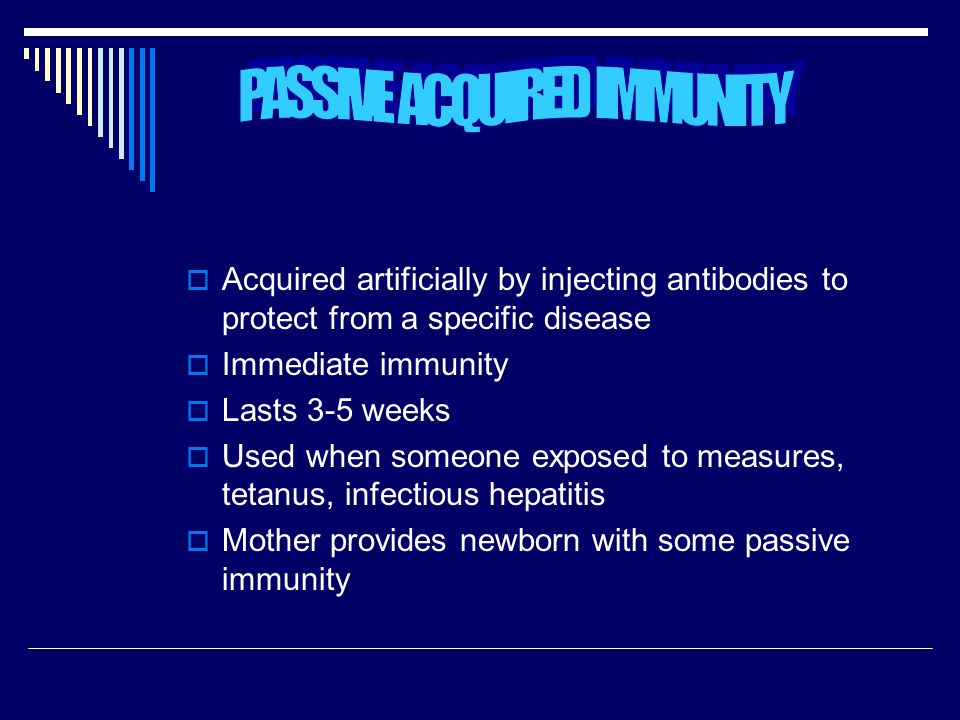 PASSIVE ACQUIRED IMMUNITY