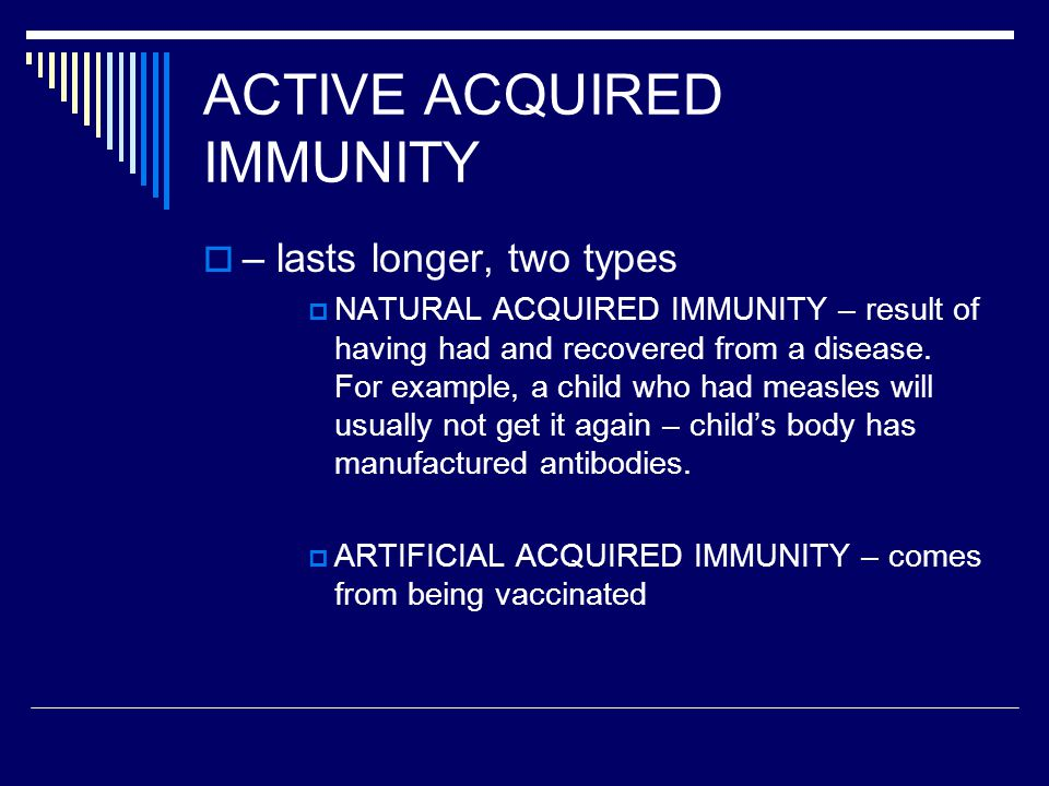 ACTIVE ACQUIRED IMMUNITY