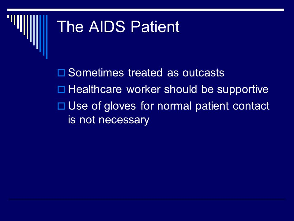The AIDS Patient Sometimes treated as outcasts