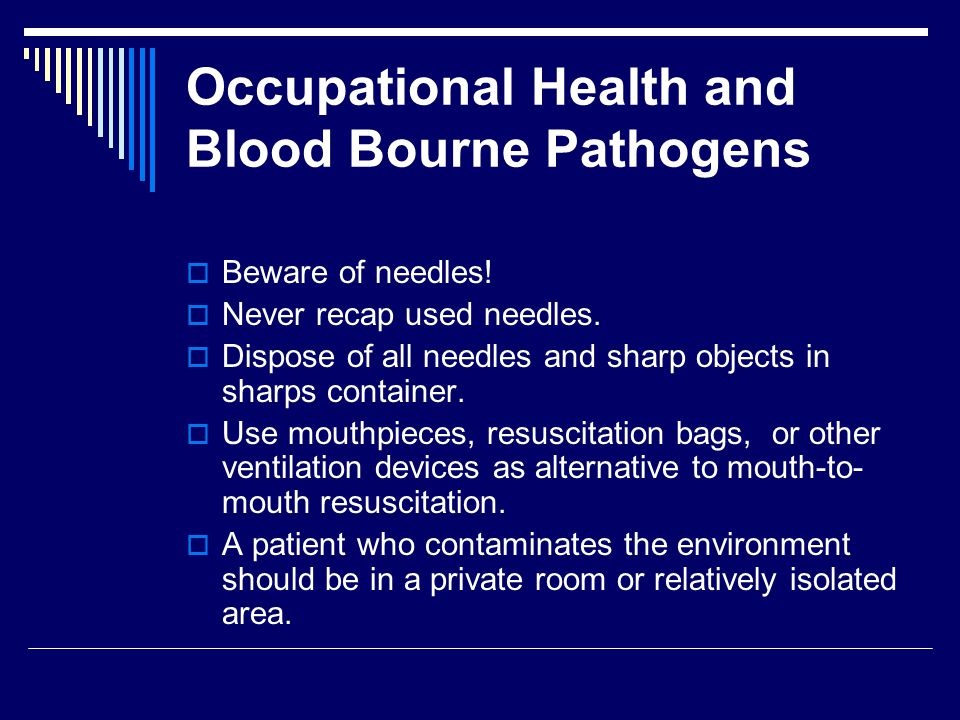 Occupational Health and Blood Bourne Pathogens