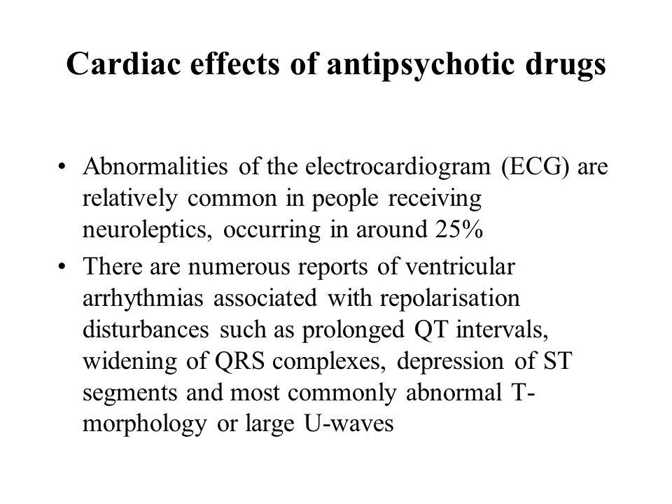 Cardiac effects of antipsychotic drugs