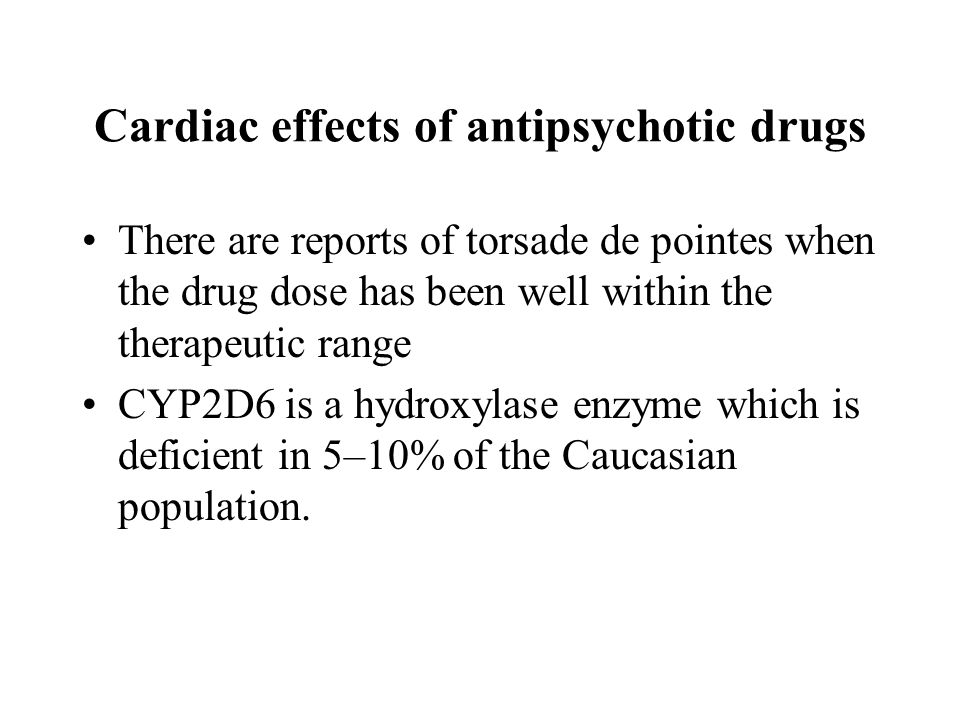 Cardiac effects of antipsychotic drugs