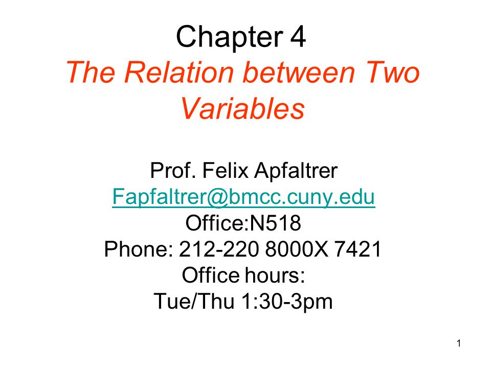 Chapter 4 The Relation between Two Variables