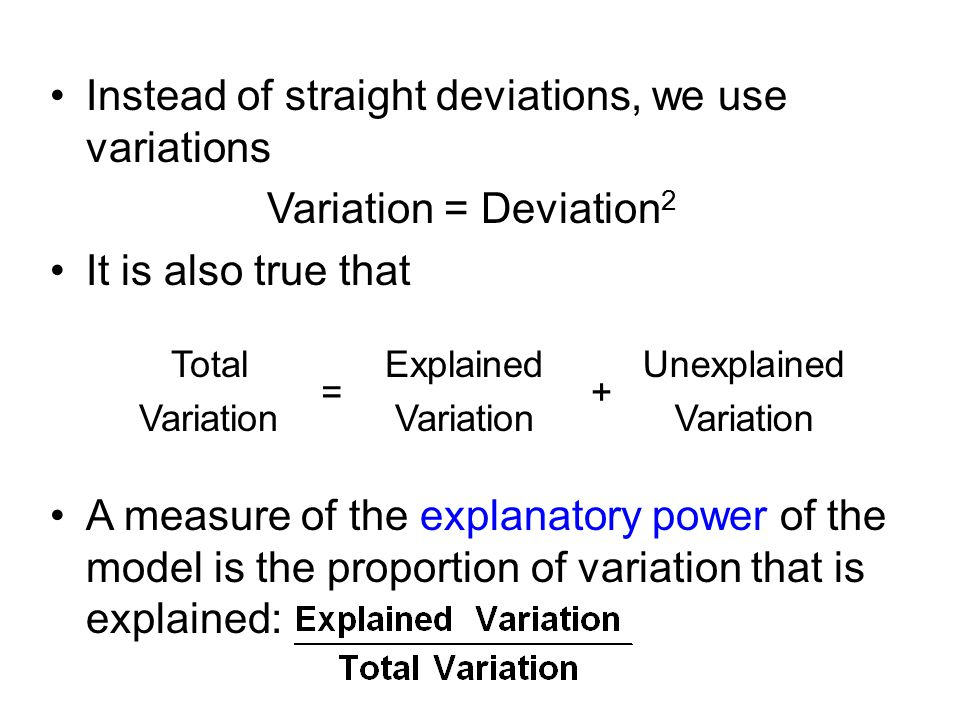 Instead of straight deviations, we use variations