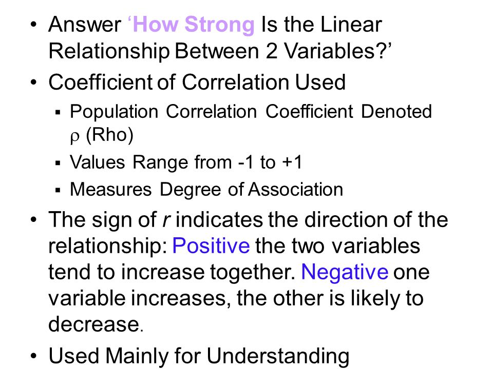Answer 'How Strong Is the Linear Relationship Between 2 Variables '
