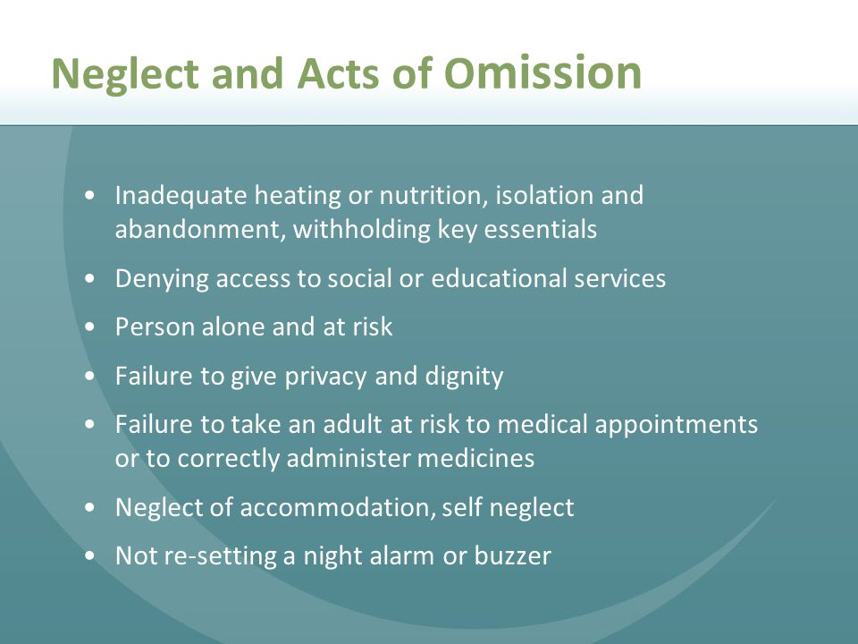 Neglect and Acts of Omission