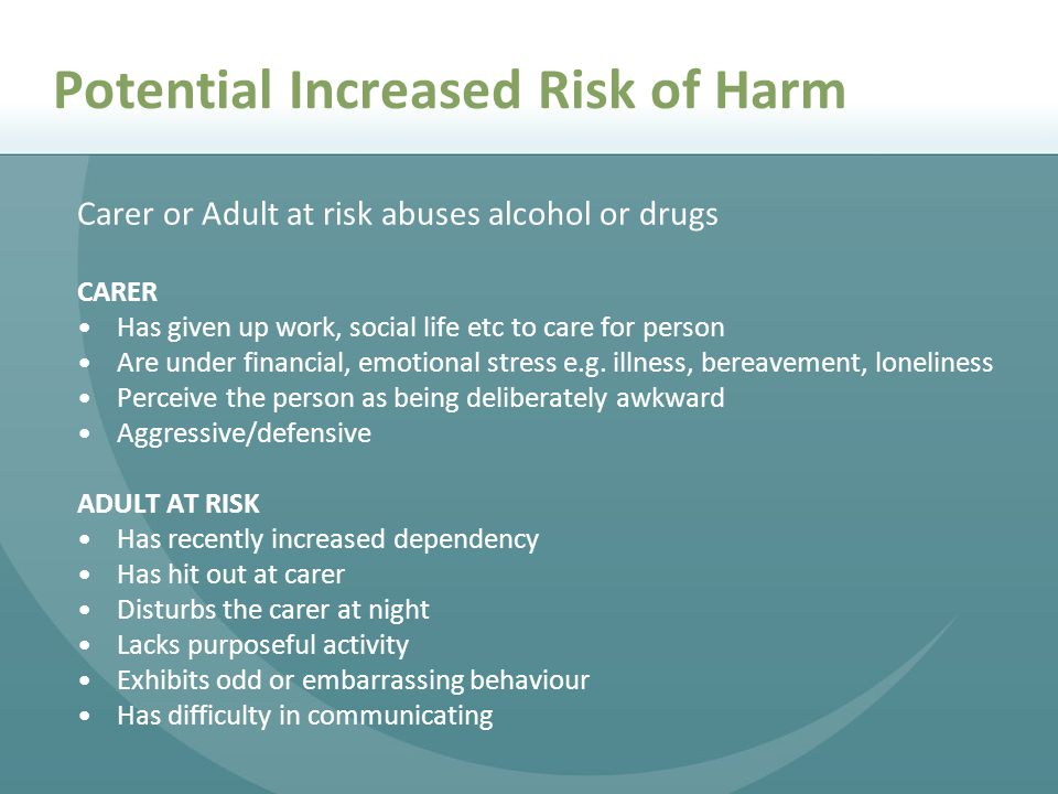Potential Increased Risk of Harm
