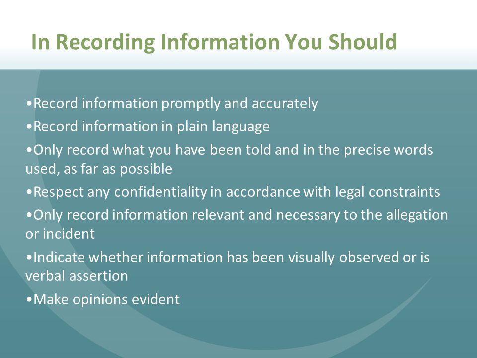 In Recording Information You Should