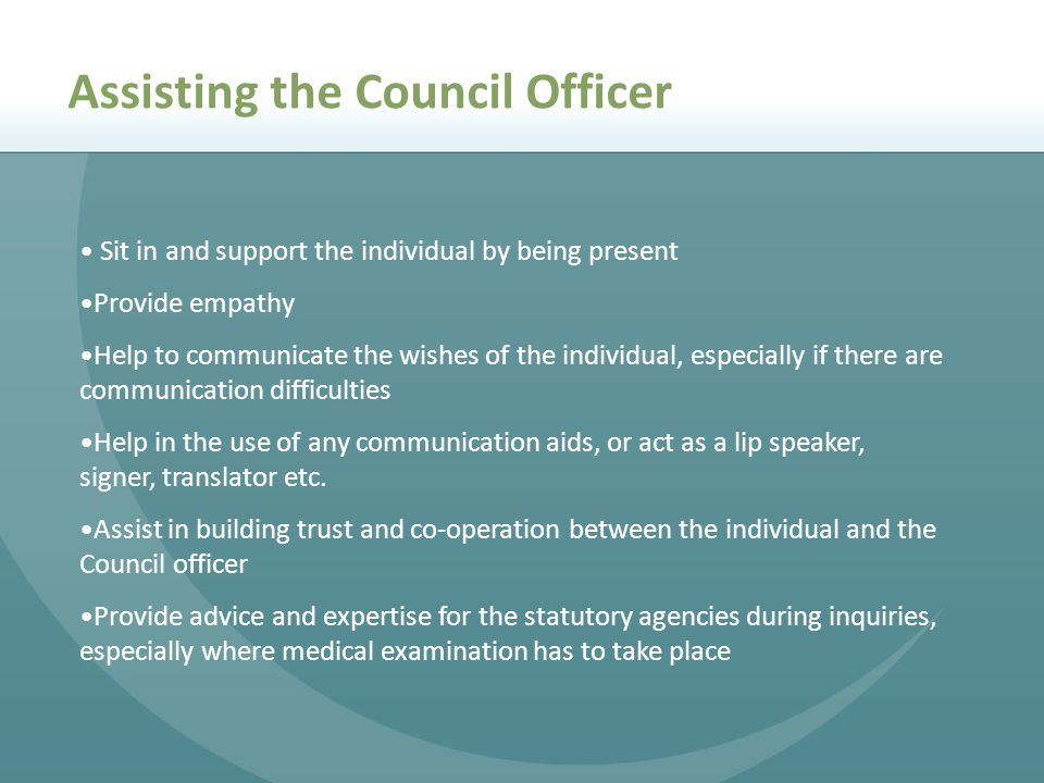 Assisting the Council Officer
