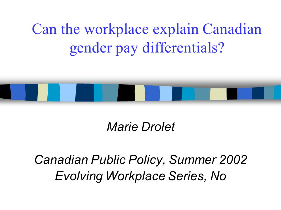 Can the workplace explain Canadian gender pay differentials
