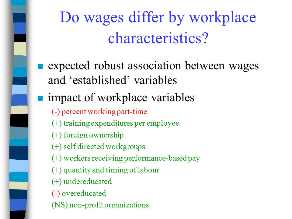 Do wages differ by workplace characteristics